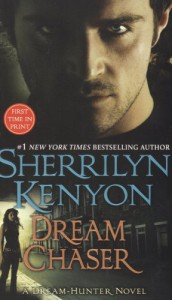 Dream Chaser - Sherrilyn Kenyon