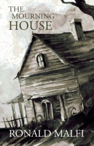 The Mourning House - Ronald Malfi