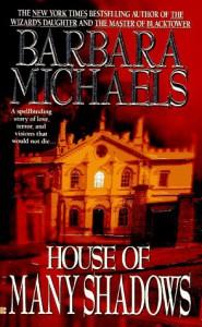House of Many Shadows - Barbara Michaels