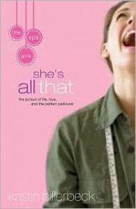 She's All That (Spa Girls Series #1) - Kristin Billerbeck