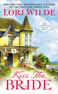 Kiss the Bride: There Goes the Bride/Once Smitten Twice Shy - Lori Wilde