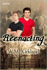 Reenacting - W M Kirkland