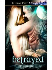 Betrayed - Christina Phillips