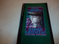 Fatal Obsession - Stephen Greenleaf