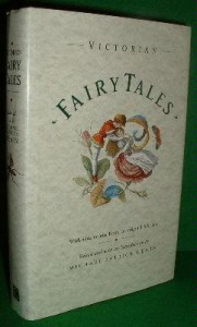 The Victorian Fairy Tale Book - Michael Patrick Hearn