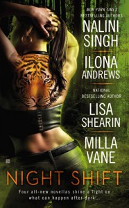Night Shift - Milla Vane,  Ilona Andrews, Lisa Shearin, Nalini Singh