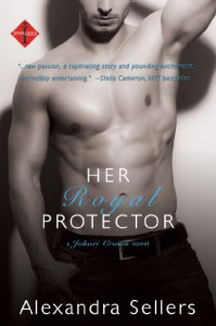 Her Royal Protector (a Johari Crown Novel) (Entangled Indulgence) - Alexandra Sellers