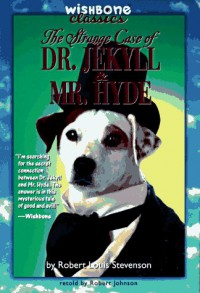 The Strange Case of Dr. Jekyll & Mr. Hyde - Robert Louis Stevenson, Joanne Mattern, Ed Parker, Kathryn Yingling
