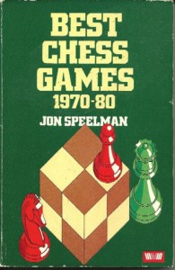 Best Chess Games, 1970-80 - Jon Speelman