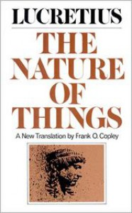 The Nature of Things (Norton Edition) - Lucretius,  Frank O. Copley (Translator)