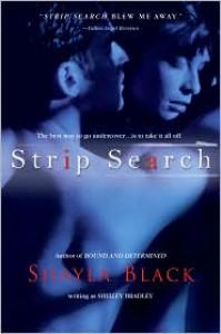 Strip Search - Shayla Black, Shelley Bradley