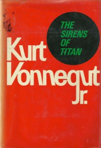 The Sirens Of Titan - Kurt Vonnegut