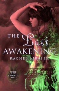 The Last Awakening - Rachel Firasek