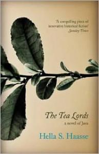 The Tea Lords - Hella S. Haasse,  Ina Rilke (Translator)