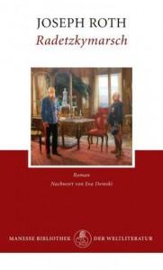 Radetzkymarsch - Eva Demski, Joseph Roth