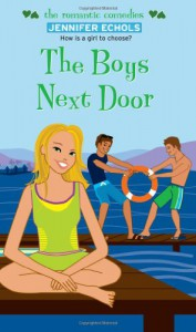 The Boys Next Door - Jennifer Echols