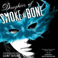Daughter of Smoke and Bone (Daughter of Smoke and Bone, #1) - Laini Taylor, Khristine Hvam