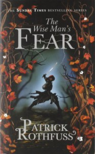 The Wise Man's Fear: The Kingkiller Chronicle: Book 2 (Kingkiller Chronicle 2) - Patrick Rothfuss
