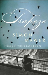 Trapeze - Simon Mawer