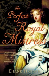 The Perfect Royal Mistress - Diane Haeger