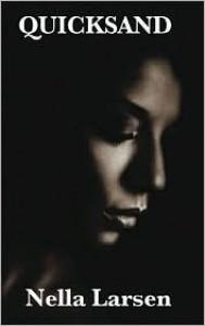 Quicksand (Penguin Twentieth-Century Classics) - Nella Larsen