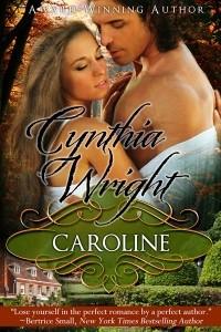 Caroline (Beauvisage, #1) - Cynthia  Wright