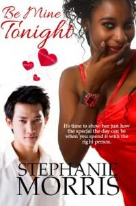 Be Mine Tonight ((My Sexy Valentine, Book 3)) - Stephanie Morris