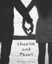 Charlie and Pearl - Tammy Robinson