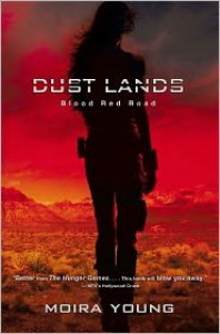 Blood Red Road (Dust Lands Series #1) -