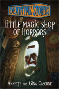 Little Magic Shop of Horrors - Annette Cascone, Gina Cascone