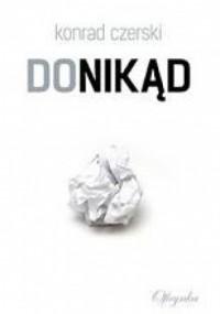 Donikąd - Konrad Czerski