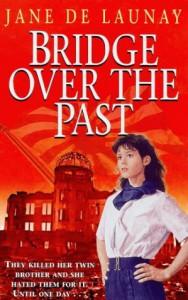 Bridge Over the Past (The Romance Club) - Jane De Launay