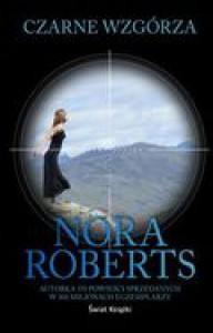Czarne wzgórza - Roberts Nora