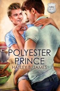 Polyester Prince - Hayley B. James