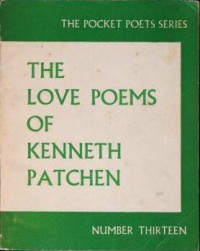 The Love Poems - Kenneth Patchen