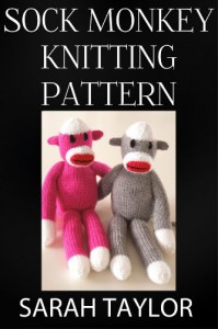 Sock Monkey Knitting Pattern - Sarah Taylor