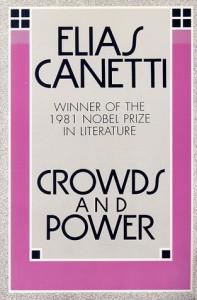 Crowds and Power - Elias Canetti, Carol Stewart