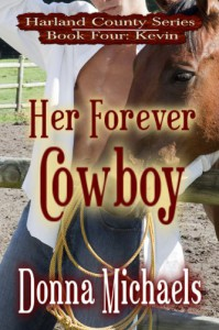 Her Forever Cowboy (Harland County Series) - Donna Michaels
