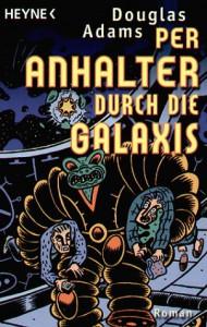 Per Anhalter durch die Galaxis (Per Anhalter durch die Galaxis, #1) - Douglas Adams