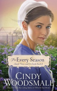 For Every Season: Book Three in the Amish Vines and Orchards Series - Cindy Woodsmall