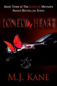 Lonely Heart (The Butterfly Memoirs) - M.J. Kane
