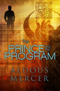 The Prince and the Program  - Aldous Mercer