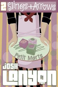 Slings and Arrows (Petit Morts #2) - Josh Lanyon
