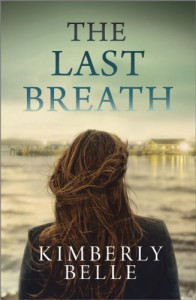 The Last Breath - Kimberly Belle