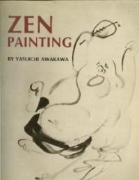 Zen Painting - Yasuichi Awakawa