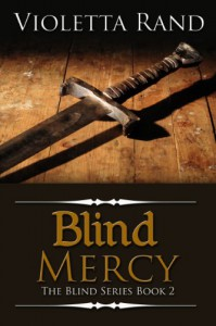 Blind Mercy ( A Viking Romance) (The Blind Series) - Violetta Rand