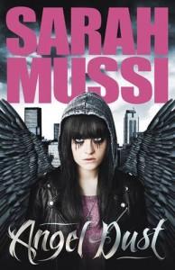 Angel Dust - Sarah Mussi