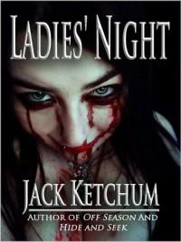 Ladies' Night - Jack Ketchum