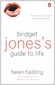 Bridget Jones's Guide to Life - Helen Fielding