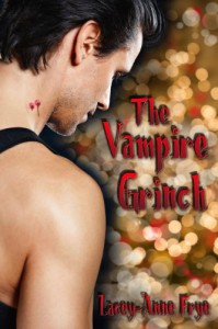 The Vampire Grinch - Lacey-Anne Frye